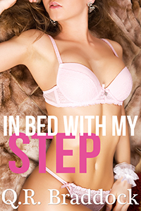 Freebie: In Bed With My Step (Taboo Stepdad Erotica)